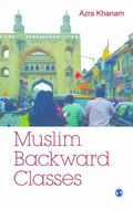 Muslim Backward Classes : A Sociological Perspective