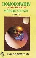 Homoeopathy in the Light of Modern Science