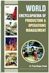 WORLD ENCYCLOPAEDIA OF PRODUCTION AND OPERATIONS MANAGEMENT (10 VOLS. SET)