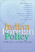 Indian Foreign Policy Challenges and Opportunities