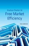 Human Factor in Free Market Efficiency