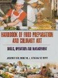 Handbook of Food Preparation and Culinary Art: Skills,Operation and Management