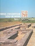 Indus Civilization Sites in India New Discoveries