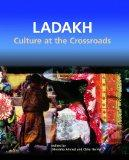 Ladakh Culture at the Crossroads