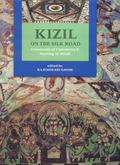 Kizil on the Silk Road