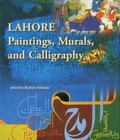 From Lahore: Essays on Painting and Calligraphy