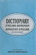 Dictionary: English-Romanian/ Romanian-English - Mircea Manolache - Hardcover