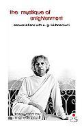 Mystique of Enlightenment Conversations With Ug Krishnamurthi