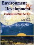 Environment and Development: Challenges and Opportunities