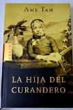 La Hija Del Curandero / The Bonesetter's Daughter (Spanish Edition)