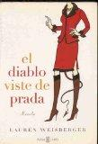 El Diablo Viste De Prada/the Devil Dresses With Prada (Spanish Edition)