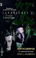 Expediente X: Anticuerpos (The X-Files: Antibodies)