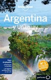 Lonely Planet Argentina (Travel Guide) (Spanish Edition)