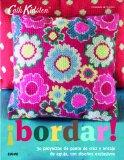 ¡Bordar!: 30 proyectos de punto de cruz y encaje de aguja, con diseños exclusivos (Cath Kids...