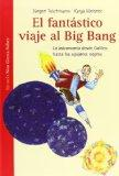 El fantstico viaje al Big Bang / The fantastic journey to the Big Bang: La astronoma desde G...