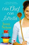 Una chef con estrella (Spanish Edition)
