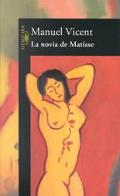 La Novia De Matisse/the Girlfriend of Matisse