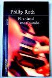 Animal Moribundo/the Dying Animal