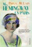 Mrs. Hemingway en Paris / The Paris Wife (Spanish Edition)