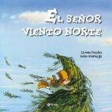 El Seor Viento Norte (Spanish Edition)