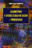 Algoritmos + Estructuras de Datos = Programas (Spanish Edition)