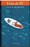 Vida de Pi (Coleccion Ancora Y Delfin) (Spanish Edition)