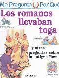 Por Que Los Romanos Llevaban Toga? / I Wonder Why Roman Wore Togas