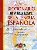 Gran Diccionario Everest De LA Lengua Espanola/Everest Grand Dictionary of the Spanish Language