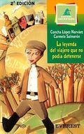 Leyenda Del Viajero Que No Podia Detenerse