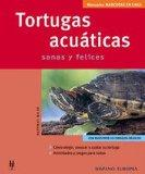Tortugas Acuaticas / Aquatic Turtles: Sanas y Felices / Healthy and Happy (Manuales Mascotas...