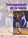 Entrenamiento De La Fuerza/ Strength Training for Sport (Spanish Edition)
