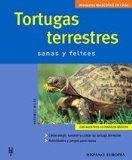 Tortugas Terrestres / Terestrial Turtles: Sanas and Felices / Healthy & Happy (Manuales Masc...