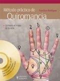 Metodo practico de quiromancia / Palmistry Practical Method (Salud - Bienestar / Health - Wellness) (Spanish Edition)