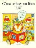 Como se Hace un Libro (How a Book is Made)