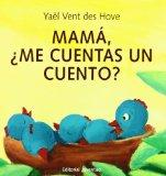 Mama, Me Cuentas Un Cuento?/Mom, Can You Tell Me A Story?