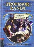 Ladrones y fogoneros (Profesor Randa. Academia De Truhanes / Master Crook's. Crime Academy) ...