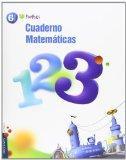 Cuaderno matemticas / Math: Primaria 6 / Elementary 6 Grade (Pixpolis) (Spanish Edition)