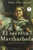 El secreto de Maribarbola/ The secret of Maribarbola (Spanish Edition)
