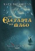 La elefanta del mago / The Magician's Elephant (Spanish Edition)
