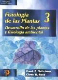 Fisiologia de Las Plantas, Volume 3: Desarrollo de Las Plantas Y Fisiologia Ambiental