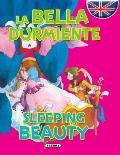La bella durmiente / Sleeping Beauty (Cuentos Bilingues) (Spanish Edition)