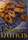 La magia de las runas/ The Magic of the Rune Stones (Spanish Edition)