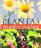 Atlas ilustrado de las plantas medicinales / The Complete Family Guide to Holistic Herbal (S...