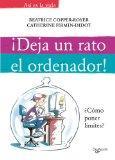 Deja un rato el ordenador!. Como poner limites? (Spanish Edition)