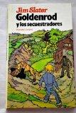 Goldenrod y Los Secuestradores (Spanish Edition)