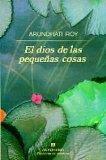 El Dios de Las Pequenas Cosas (Spanish Edition)