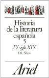 Historia De LA Literatura Espanola: El Siglo XIX