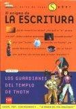 El Enigma De La Escritura / The Enigma of Writing (El Barco De Vapor Saber / the Learning St...