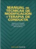 Manual de tecnicas de modificacion y terapia de conducta (COLECCION PSICOLOGIA) (Psicologia ...
