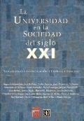 La universidad en la sociedad del siglo XXI (Educacion y Pedagogia) (Spanish Edition)